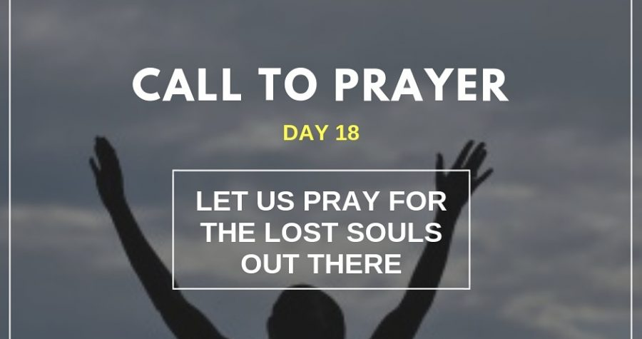 Call To Prayer &#8211&#x3B; Day 18 &#8211&#x3B; November 8, 2018