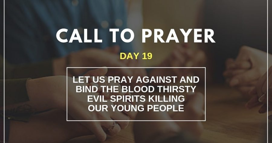 Call To Prayer – Day 19 – November 9, 2018