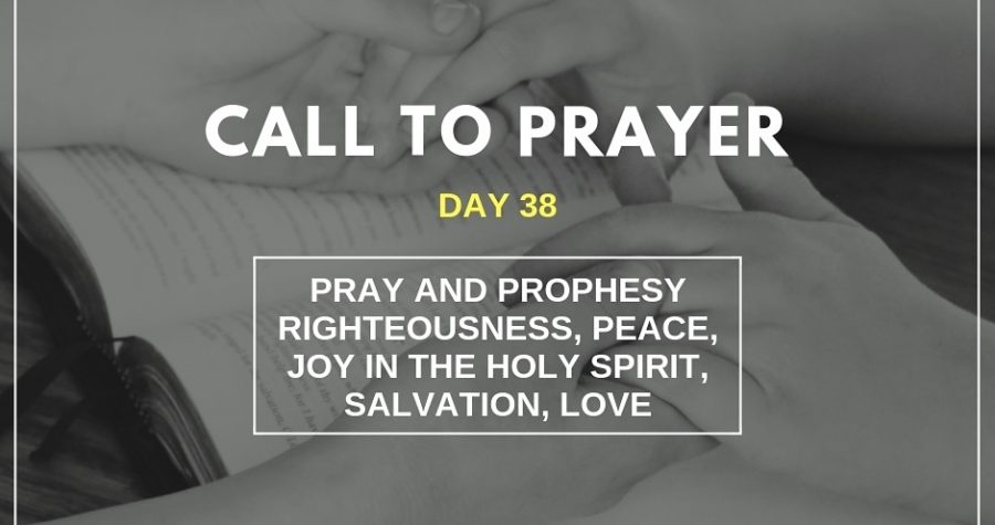 Call To Prayer – Day 38 – November 28, 2018