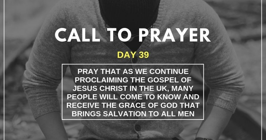 Call To Prayer – Day 39 – November 29, 2018